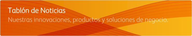 Noticias de la Empresa Xerox - Actualidad de los Productos Xerox