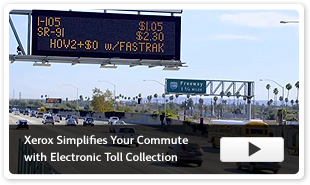 Xerox Simplifies Your Commute with Electronic Toll Collection